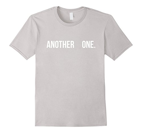 Another One Shirt