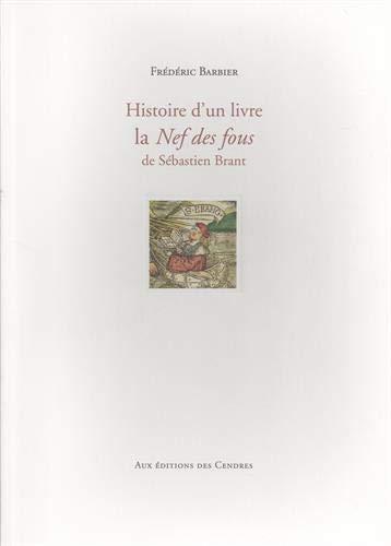 Histoire d'un livre, la Nef des fous de Sébastien Brant