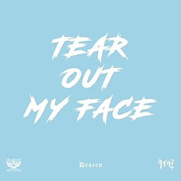 Tear out My Face