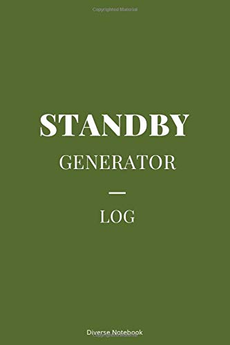 Standby Generator Log: Superb Standby Generator Notebook Journal