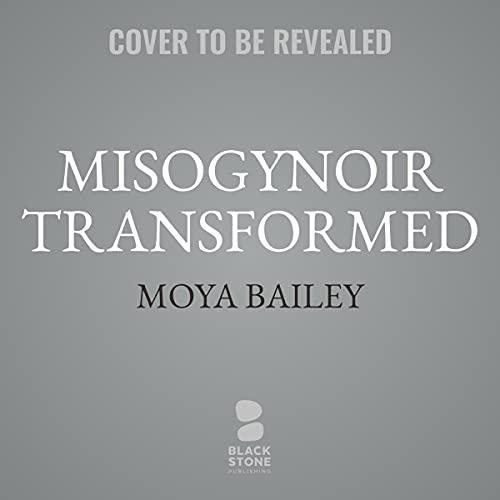 Misogynoir Transformed cover art