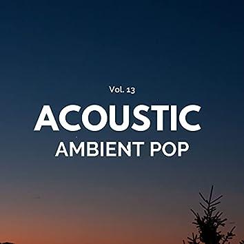Acoustic Ambient Pop - Vol. 13
