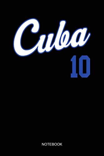 Cuba Baseball Remera Beisbol Cuban Jersey 10 Notebook: Notebook Planner, Daily Planner Journal, To Do List Notebook, Daily Organizer