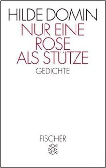 Nur eine Rose als Stütze: Gedichte (Literatur) ( 1. September 1994 )