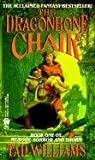 [Williams Ted : Dragonbone Chair] (By: Tad Williams) [published: April, 1999]
