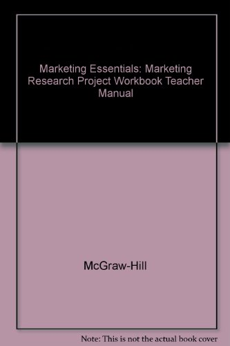 Marketing Research Project Workbook Teacher Manual Glencoe Marketing Essentials 3rd Edition 2002