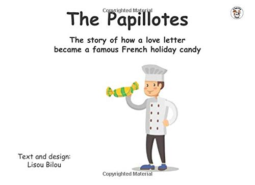 The Papillotes: The story of how a love letter  became a famous French holiday candy