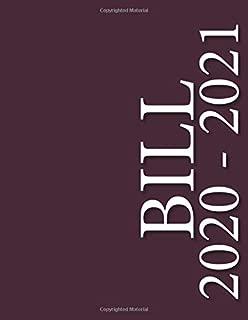 Bill: Bill Calendar Bill Payment Checklist and Monthly Bill Payments Tracker Organizer Planner Log Book Money Debt Keeper Family Budgeting Financial ... Notebook Simple Accounting Ledger Workbook