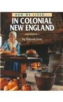How We Lived in Colonial New England (How We Lived) 076140905X Book Cover