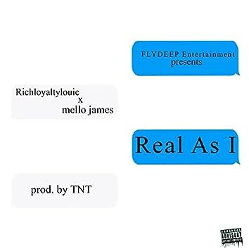 Real As I (feat. mello james)