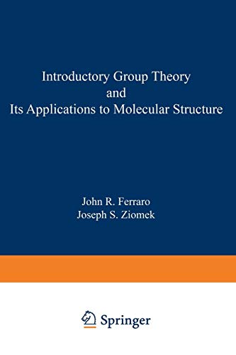 Introductory Group Theory and Its Applications to Molecular Structure