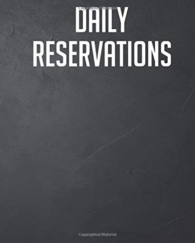 Restaurant Reservation Book: Daily Hostess table reservation & Daily Guest Appointment, Schedule Tracker.: Restaurant Reservation Book