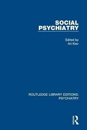 Social Psychiatry: Volume 1: Volume 13