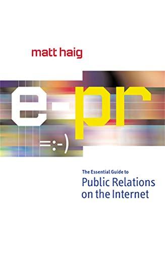 E-PR: The Essential Guide Online Public Relations