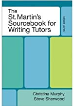 he St. Martin's Sourcebook for Writing Tutors 4th (Fourth) Edition bySherwood