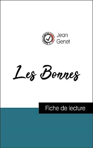 Analyse de l'œuvre : Les Bonnes (résumé et fiche de lecture plébiscités par les enseignants sur fichedelecture.fr)