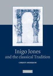 Inigo Jones and the Classical Tradition
