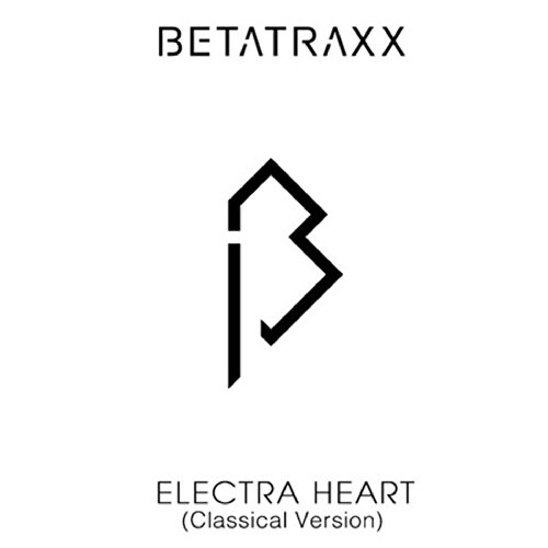 Electra Heart (Classical Version)