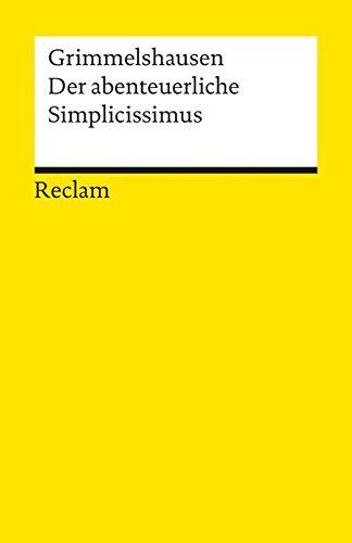 Der abenteuerliche Simplicissimus Teutsch (Reclams Universal-Bibliothek)