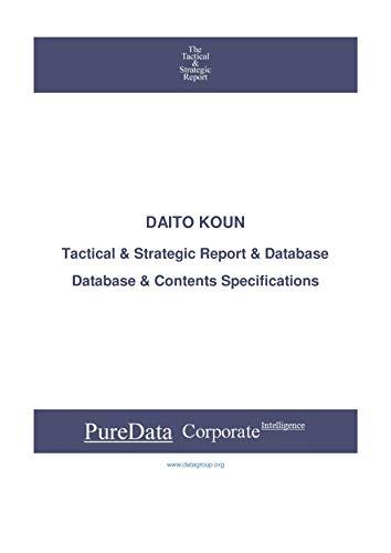 DAITO KOUN: Tactical & Strategic Database Specifications - Japan-JasDaq perspectives (Tactical & Strategic - Japan Book 24963) (English Edition)