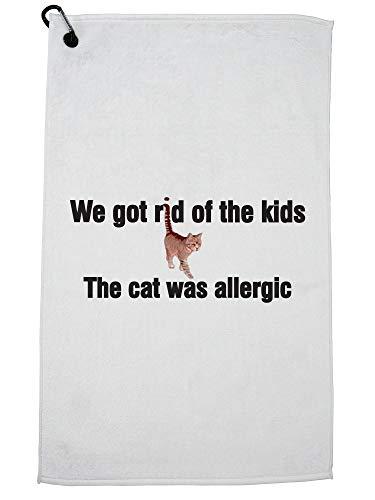 Hollywood Thread We kregen Rid of The Kids. De kat was Allergische Hilarische Golf Handdoek met Karabijnhaak Clip