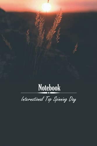 International Top Spinning Day: notebook
