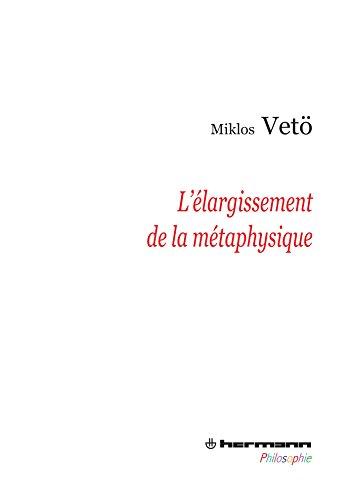 L'élargissement de la métaphysique