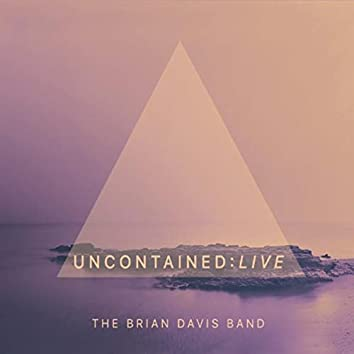 Uncontained Live