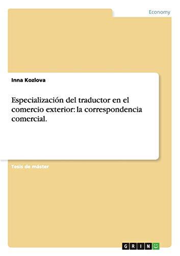Especialización del traductor en el comercio exterior: la correspondencia comercial.