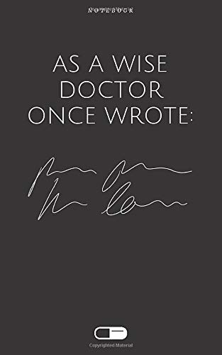 Medical Notebook | POCKETSIZE | Medical Gift: As a wise doctor once wrote: Dotted | 5x8