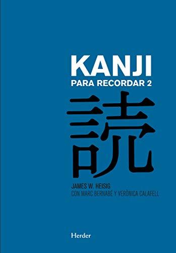 Kanji para recordar 2: Guía sustemática para la lectura de los caracteres japoneses