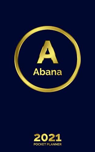 Abana: 2021 Pocket Planner - Personalized Name Organizer - Initial Monogram Letter...