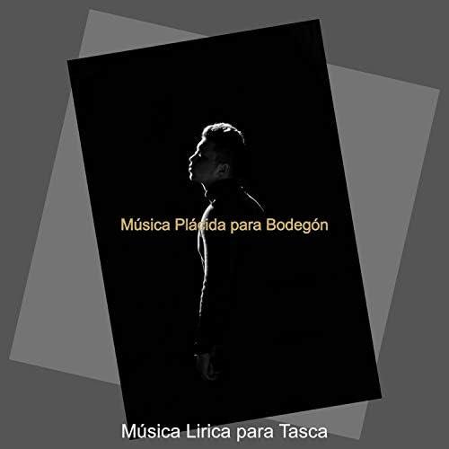 Música Lirica para Tasca