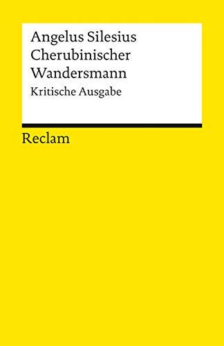 Cherubinischer Wandersmann: Kritische Ausgabe (Reclams Universal-Bibliothek)