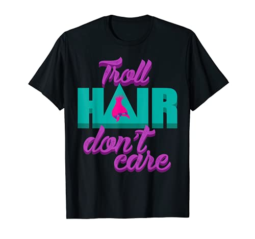 Troll Hair Don't Care Shirt For Messy Hairstyle Men & Women