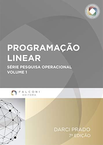 Programação Linear (Pesquisa Operacional Livro 1)