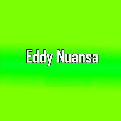 Eddy Nuansa