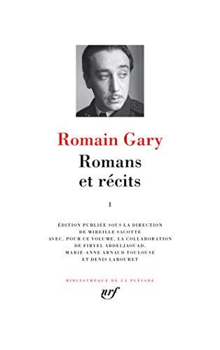 Romans et récits (Tome 1) (Bibliothèque de la Pléiade)