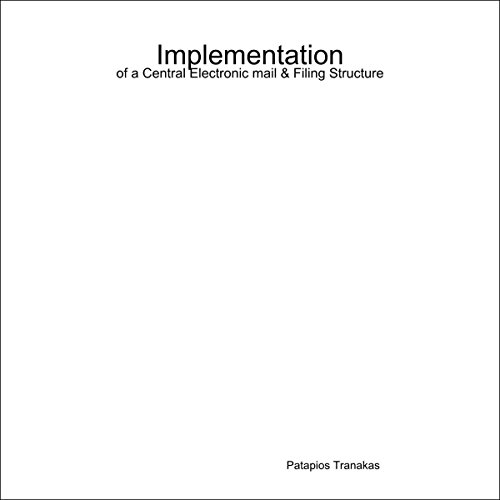 Implementation of a Central Electronic Mail and Filing Structure audiobook cover art