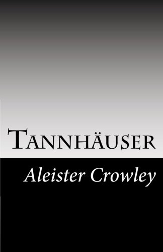 Price comparison product image Tannhäuser (The Best of Aleister Crowley)