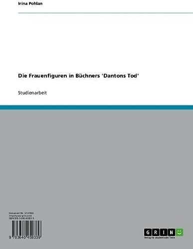 Die Frauenfiguren in Büchners 'Dantons Tod' (German Edition)