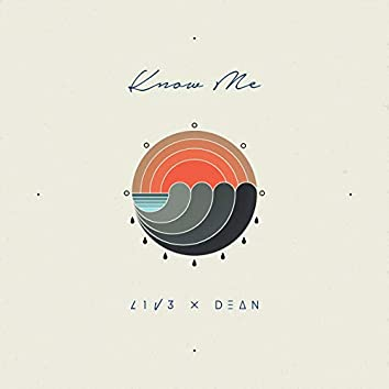 Know Me (feat. DEAN)