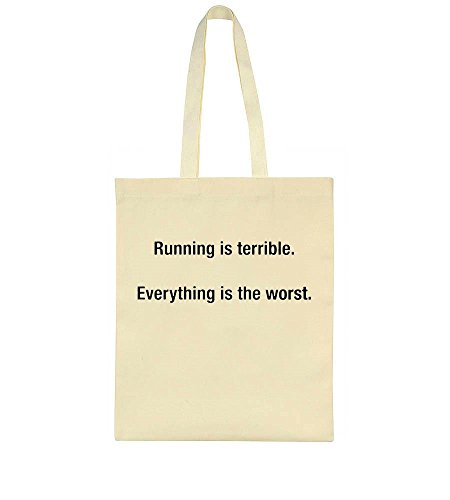 idcommerce Running Is Terrible. Everything Is The Worst Tote Bag