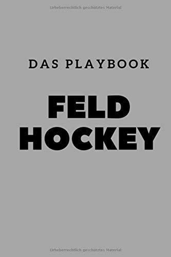 Feld Hockey: Das Playbook
