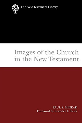 Images of the Church in the New Testament (2004) (The New Testament Library) (English Edition)