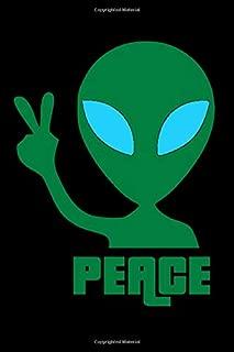Peace: Alien Peace Sign Journal - 6