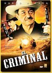 El Criminal by Mario Almada