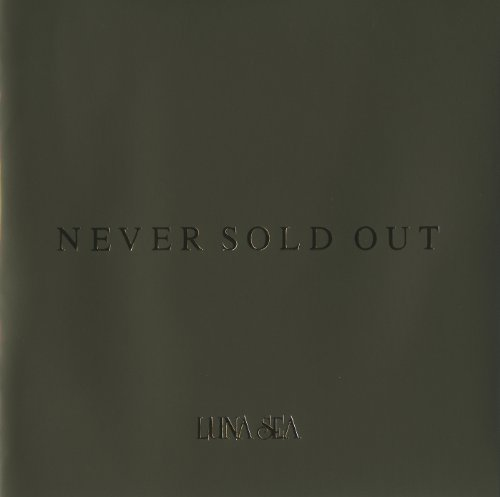 NEVER SOLD OUT / LUNA SEA