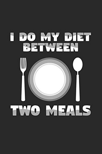 I do my diet between two meals: 6x9 High Protein Low Carb   grid   squared paper   notebook   notes