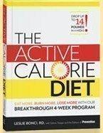Active Calorie Diet -  Leslie Bonci, Hardcover